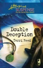 Double Deception ebook by Terri Reed