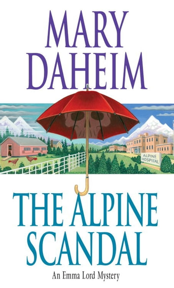 The Alpine Scandal - An Emma Lord Mystery ebook by Mary Daheim