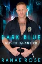 Dark Blue ebook by Ranae Rose