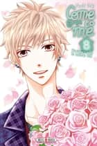 Come to me T08 ebook by Nachi Yuki