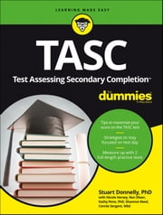 TASC For Dummies ebook by Stuart Donnelly,Nicole Hersey,Ron Olson,Kathleen Peno,Shannon Reed,Connie Sergent