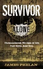Survivor - Number 2 in series ebook by James Phelan