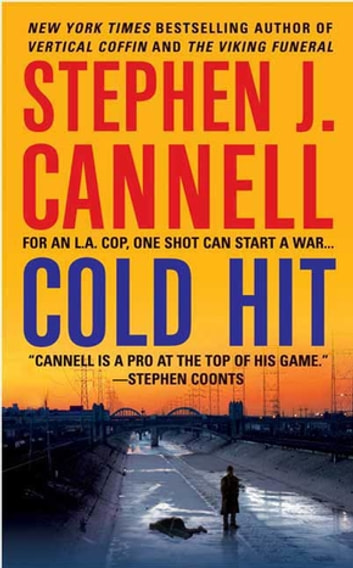 Cold Hit - A Shane Scully Novel ebook by Stephen J. Cannell