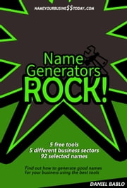 Name Generators Rock ebook by Daniel Bablo
