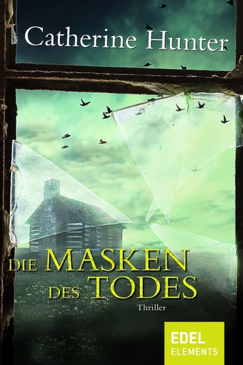 Die Masken des Todes - Thriller ebook by Catherine Hunter