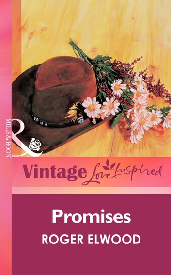 Promises (Mills & Boon Vintage Love Inspired) ebook by Roger Elwood
