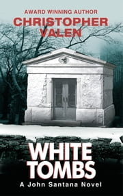 White Tombs ebook by Christopher Valen