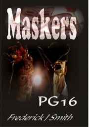 Maskers ebook by Frederick J Smith