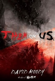 Them or Us ebook by David Moody