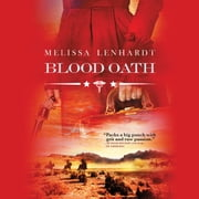Blood Oath audiobook by Melissa Lenhardt