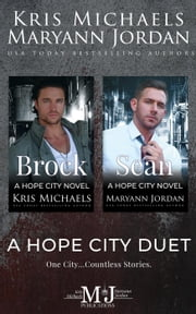 A Hope City Duet - Hope City E-bok by Maryann Jordan, Kris Michaels, Hopeful Heroes