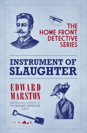 Instrument of Slaughter ebook by Edward Marston
