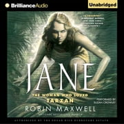 Jane - The Woman Who Loved Tarzan audiobook by Robin Maxwell