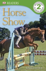 DK Readers: Horse Show ebook by DK Publishing