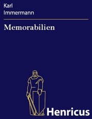 Memorabilien ebook by Karl Immermann