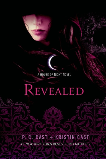 Revealed - A House of Night Novel ebook by P. C. Cast,Kristin Cast