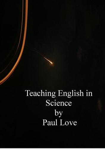 Teaching English in Science ebook by Paul Love