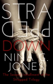 Strapped Down ebook by Nina G. Jones