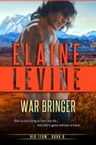 War Bringer ebook by Elaine Levine