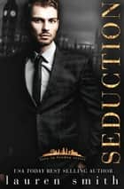 Seduction - Love in London, #2 ebook by Lauren Smith