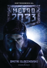 Metro 2033 ebook by Kobo.Web.Store.Products.Fields.ContributorFieldViewModel