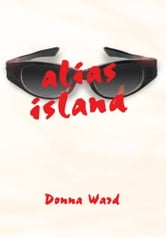 Alias Island ebook by Donna Ward