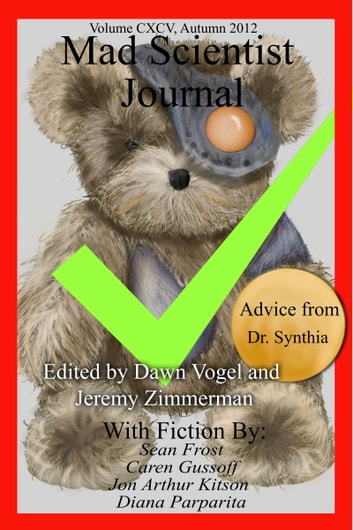 Mad Scientist Journal: Autumn 2012 ebook by Dawn Vogel,Jeremy Zimmerman