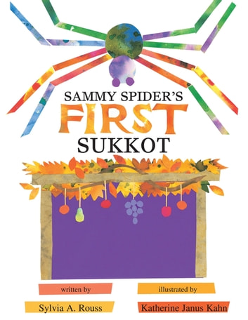 Sammy spiders first sukkot ebook by sylvia a rouss sammy spiders first sukkot ebook by sylvia a rouss fandeluxe Document
