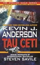 Tau Ceti ebook by Kevin J Anderson