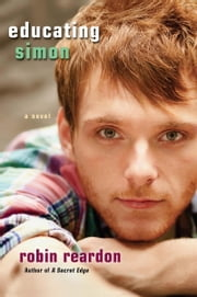 Educating Simon ebook by Robin Reardon