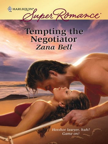 Tempting the Negotiator ebook by Zana Bell