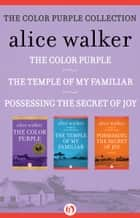 The Color Purple Collection ebook by Alice Walker