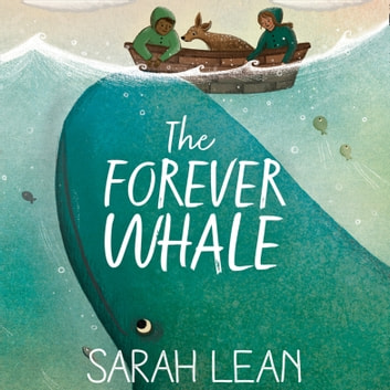 The Forever Whale audiobook by Sarah Lean