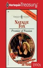 Promise of Passion ebook by Natalie Fox