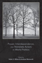 Power, Interdependence, and Nonstate Actors in World Politics ebook by