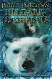 His Dark Materials Omnibus ebook by Philip Pullman