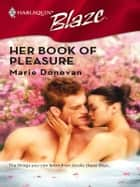Her Book Of Pleasure ebook by Marie Donovan