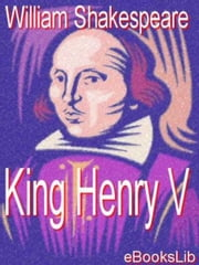 King Henry V ebook by William Shakespeare
