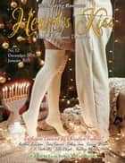 Heart's Kiss: Issue 12, December 2018-January 2019: Featuring Susan Donovan - Heart's Kiss, #12 ebook by Susan Donovan, Christine Feehan, Debra Jess,...