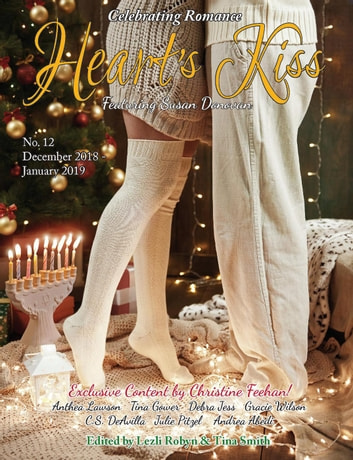 Heart's Kiss: Issue 12, December 2018-January 2019: Featuring Susan Donovan - Heart's Kiss, #12 ebook by Susan Donovan,Christine Feehan,Debra Jess,Gracie Wilson,Anthea Lawson