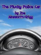 The Plucky Police Car ebook by Zoe Ainsworth-Grigg