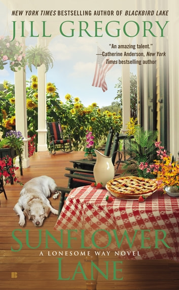 Sunflower Lane ebook by Jill Gregory