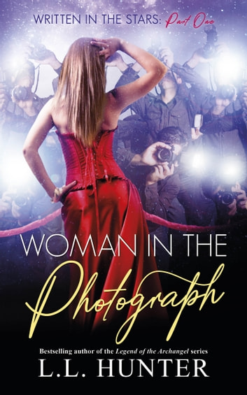 Woman in the Photograph ebook by L.L Hunter