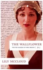 The Wallflower - The Sex Diaries Of Mrs. Bright, #1 ebook by Lily McCloud