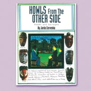 Howls From The Other Side - Poems and Collages ebook by Jarda Cervenka