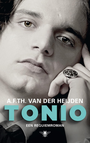 Tonio - een requiemroman ebook by A.F.Th. van der Heijden
