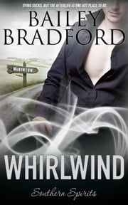 Whirlwind ebook by Bailey Bradford