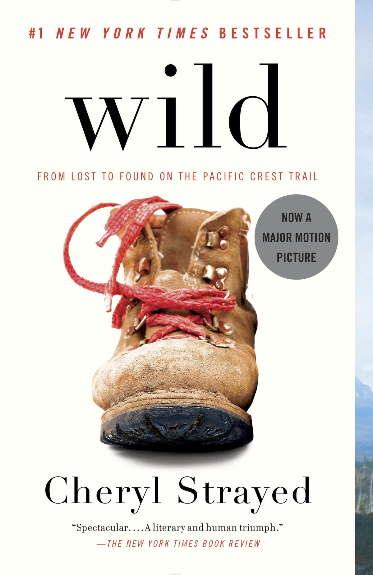 Wild  From Lost To Found On The Pacific Crest Trail Ebook By Cheryl Strayed