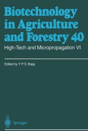 High-Tech and Micropropagation VI ebook by Y.P.S Bajaj
