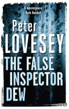 The False Inspector Dew ebook by